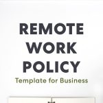 Telework policy development: The key for effective teleworking during the COVID-19 pandemic